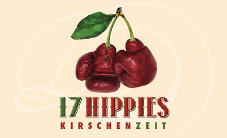 17 Hippies - Kirschenzeit